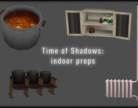 Time of Shadows: indoor props