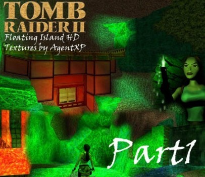 Jade City: TR2 Floating Island Remake Textures PART1