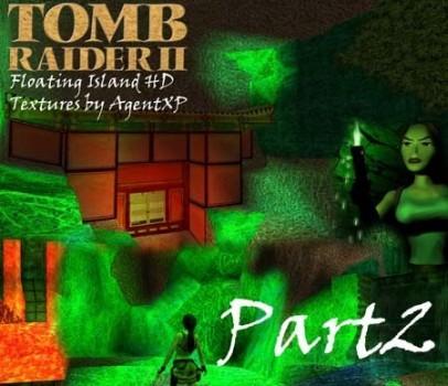 Jade City: TR2 Floating Island Remake Textures PART2
