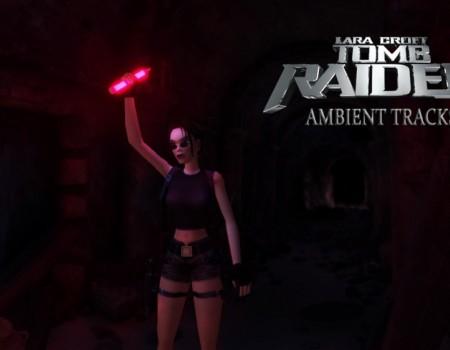 Ambient Tracks - part 1 (Tomb Raider 2 Reimagined)