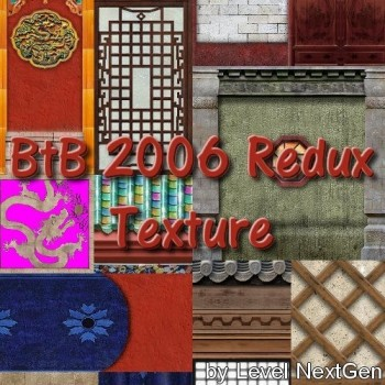 BtB2006 China Texture Redux (thanks to Tombcool and deskj)