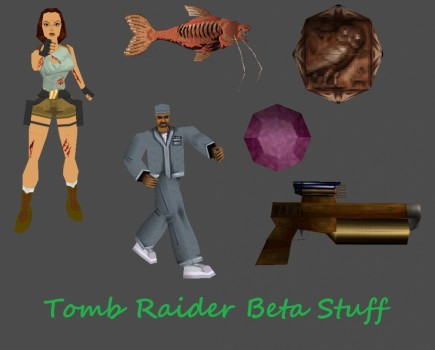 Tomb Raider Beta Stuff