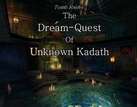 TRLE: Dream-Quest Ambience Tracks [Part 2]