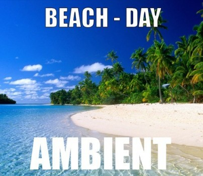 Ambient track - Beach : Day