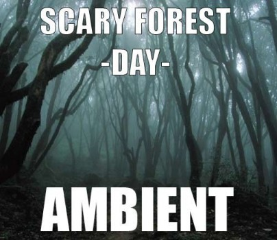 Ambient track - Scary forest : Day
